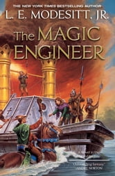 The Magic Engineer ebook by L. E. Modesitt