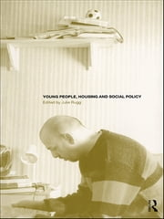 Young People, Housing and Social Policy ebook by Julie Rugg