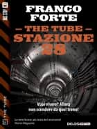 Stazione 28 ebook by Franco Forte