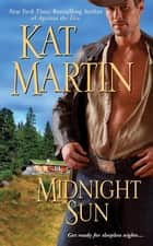 Midnight Sun ebook by Kat Martin