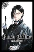 Black Butler, Vol. 15 ebook by Yana Toboso