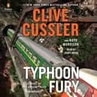 Typhoon Fury audiobook by Clive Cussler, Boyd Morrison