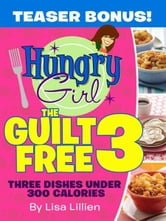 The Guilt Free 3 ebook by Lisa Lillien