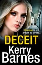 Deceit ebook by Kerry Barnes
