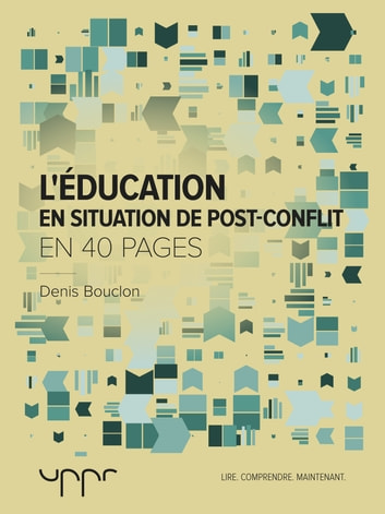 L'éducation en situation de post-conflit eBook by Denis Bouclon