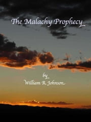 The Malachy Prophecy ebook by William Johnson