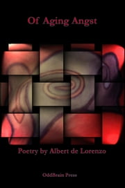 Of Aging Angst ebook by Albert de Lorenzo
