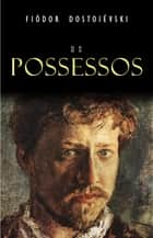Os Possessos eBook by Fiódor Dostoiévski