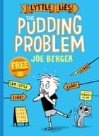 Lyttle Lies: The Pudding Problem ebook by Joe Berger