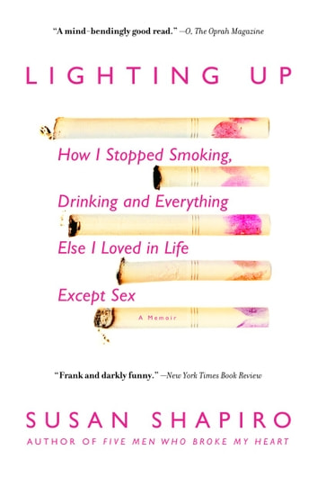 Lighting Up ebook by Susan Shapiro