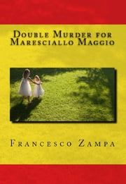 Double Murder for Maresciallo Maggio ebook by Francesco Zampa
