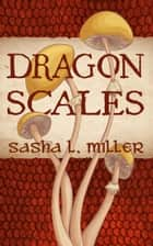 Dragon Scales ebook by