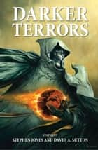 Darker Terrors ebook by Neil Gaiman, Ramsay Campbell, Ray Bradbury,...