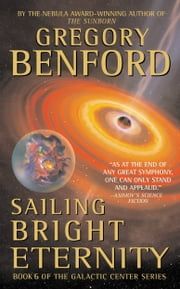 Sailing Bright Eternity ebook by Gregory Benford