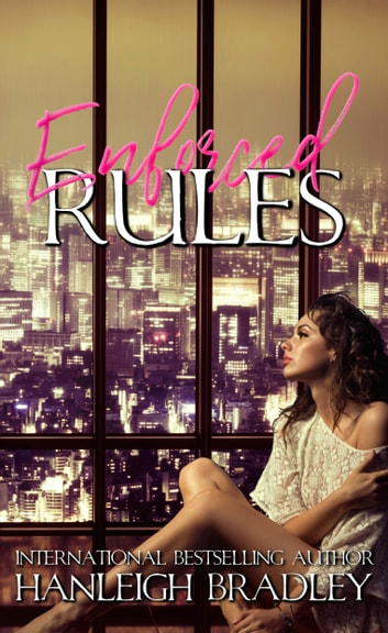 Enforced Rules ebook by Hanleigh Bradley