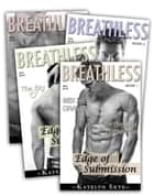 Breathless - Complete Series ebook by Katelyn Skye
