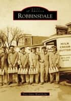 Robbinsdale ebook by Peter James Ward Richie