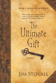 The Ultimate Gift - A Novel ebook by Kobo.Web.Store.Products.Fields.ContributorFieldViewModel
