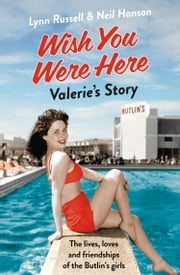 Valerie's Story (Individual stories from WISH YOU WERE HERE!, Book 3) ebook by Lynn Russell,Neil Hanson