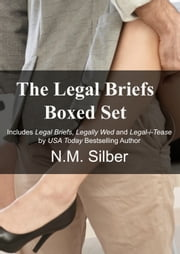 The Legal Briefs Boxed Set ebook by N.M. Silber