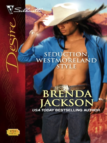 Seduction, Westmoreland Style ebook by Brenda Jackson