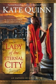 Lady of the Eternal City ebook by Kate Quinn