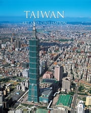 Taiwan Art & Civilization ebook by Hsiu-Huei Wang