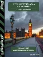 Una settimana a Londra ebook by Luigi Brasili, Francesco Aloe
