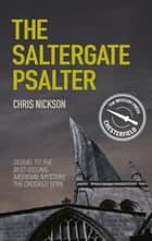 Saltergate Psalter ebook by Chris Nickson