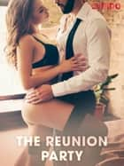 The Reunion Party ebook by Cupido, Saga Egmont