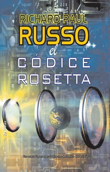 El códice rosetta ebook by Richard Paul Russo