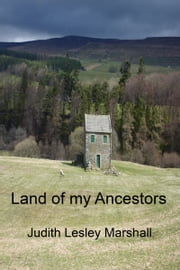Land of my Ancestors ebook by Judith Lesley Marshall