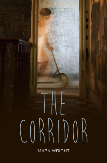 The Corridor ebook by Mark Wright