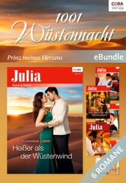 1001 Wüstennacht - Prinz meines Herzens - eBundle ebook by Susanna Carr,SUSAN STEPHENS,Annie West,Abby Green,JANE PORTER