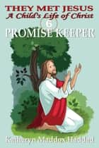 Promise Keeper ebook by Katheryn Maddox Haddad