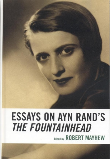 ayn rand essays Apply online fountainhead essay contest sponsored by: the ayn rand institute applicants must be high school juniors or seniors who submit a 800-1,600 word essay which will be judged on both style and content with an emphasis on writing that is clear, articulate and logically organized.