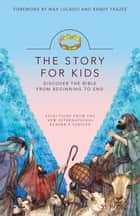 NIrV, The Story of Jesus for Kids, eBook - Experience the Life of Jesus as one Seamless Story ebook by Zondervan, Max Lucado and Randy Frazee