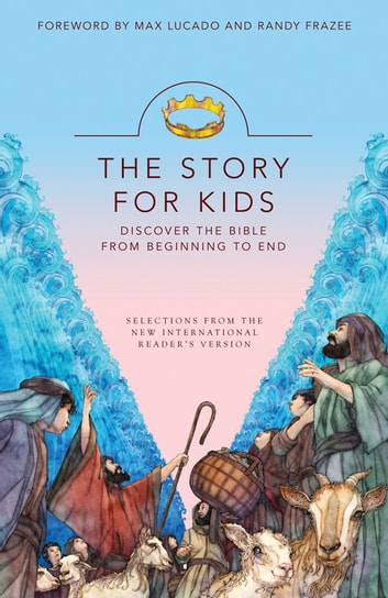 NIrV, The Story for Kids, eBook - Discover the Bible from Beginning to End ebook by Zondervan