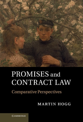Promises and Contract Law - Comparative Perspectives ebook by Martin Hogg