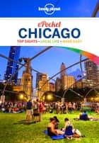 Lonely Planet Pocket Chicago ebook by Lonely Planet,Karla Zimmerman