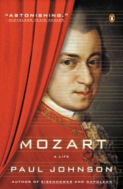 Mozart - A Life ebooks by Paul Johnson