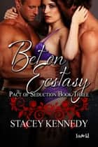 Bet on Ecstasy ebook by Stacey Kennedy