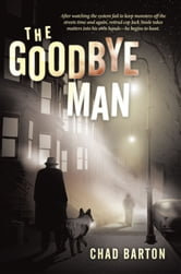 The Goodbye Man ebook by Chad Barton