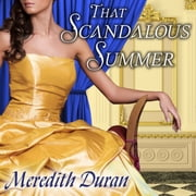 That Scandalous Summer audiobook by Meredith Duran