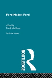 Ford Maddox Ford ebook by Frank MacShane