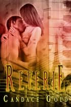 Reverie ebook by Candace Gold