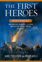 The First Heroes ebook by Harry Turtledove,Noreen Doyle
