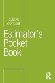 Estimator's Pocket Book ebook by Duncan Cartlidge