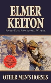 Other Men's Horses ebook by Elmer Kelton