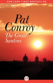 The Great Santini ebook by Pat Conroy